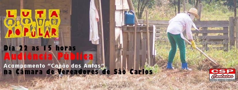 Acampamento Capão das Antas será tema de audiência pública, dia 22 em São Carlos (SP)