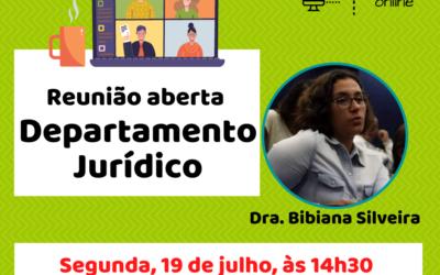 19/07: Reunião Aberta com o Departamento Jurídico